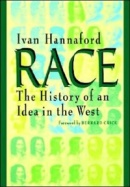 hannaford-race the history of an idea in the west