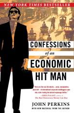 John Perkins Confessions of an Economic Hitman