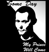 machiavelli some day my prince will come