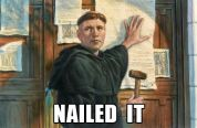 Martin Luther Nailed It