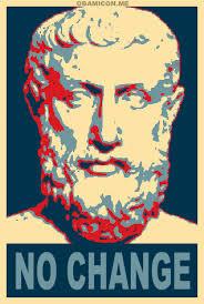 Parmenides No Change Political Poster