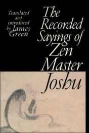 Saying of Zen Master Joshu