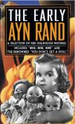 The Early Ayn Rand You Don't Get A Doll