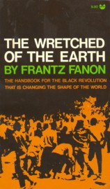 wretched of the earth fanon