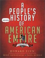 Zinn peoples history American empire